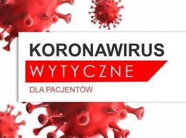 Koronawirus - wytyczne dla Pacjentów